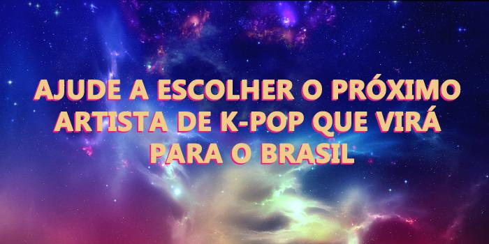 PESQUISA: K-POP NO BRASIL (AGOSTO/2019)