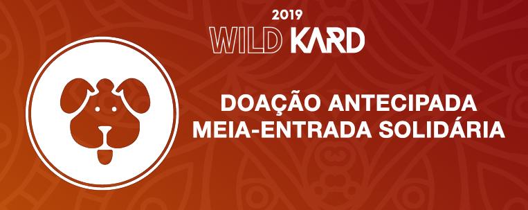2019 WILD KARD TOUR – Antecipe a sua doação de ração!