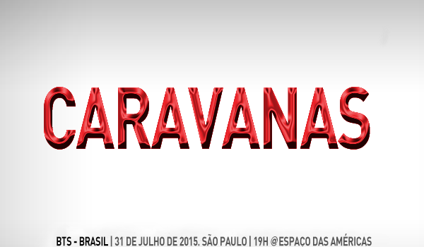 BTS no Brasil: caravanas