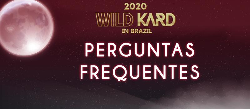 Perguntas frequentes: 2020 WILD KARD IN BRAZIL