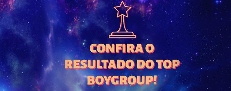 Top Boygroup: confira o resultado da votação
