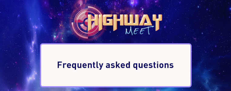 """""""Highway Meet"""": frequently asked questions"""